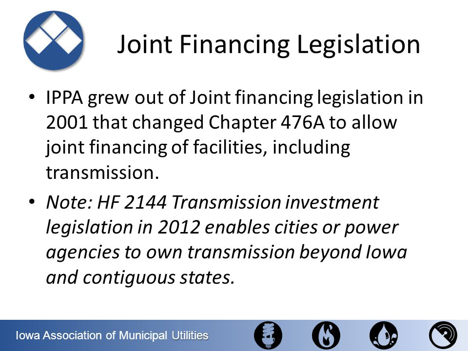 Joint Financing Legislation