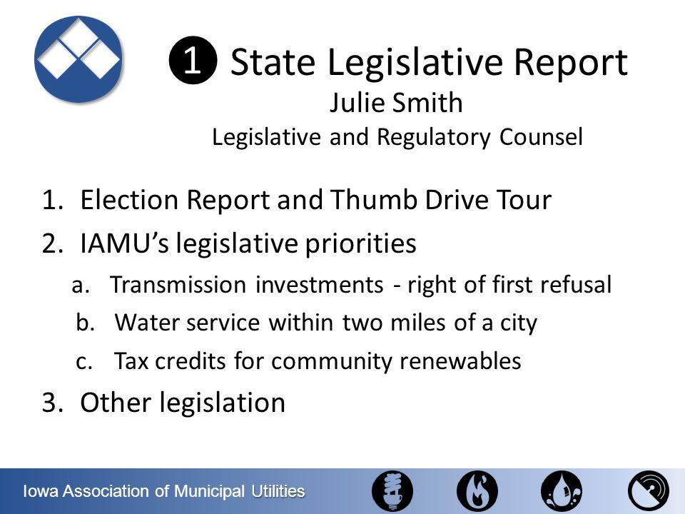 ❶ State Legislative Report