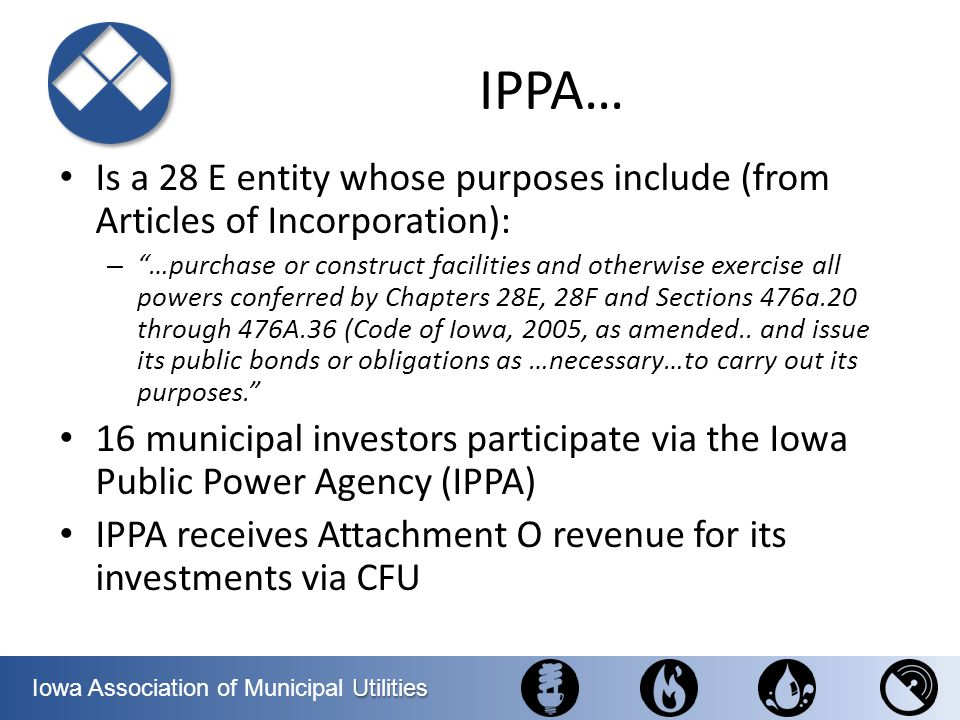 IPPA… Is a 28 E entity whose purposes include (from Articles of Incorporation):
