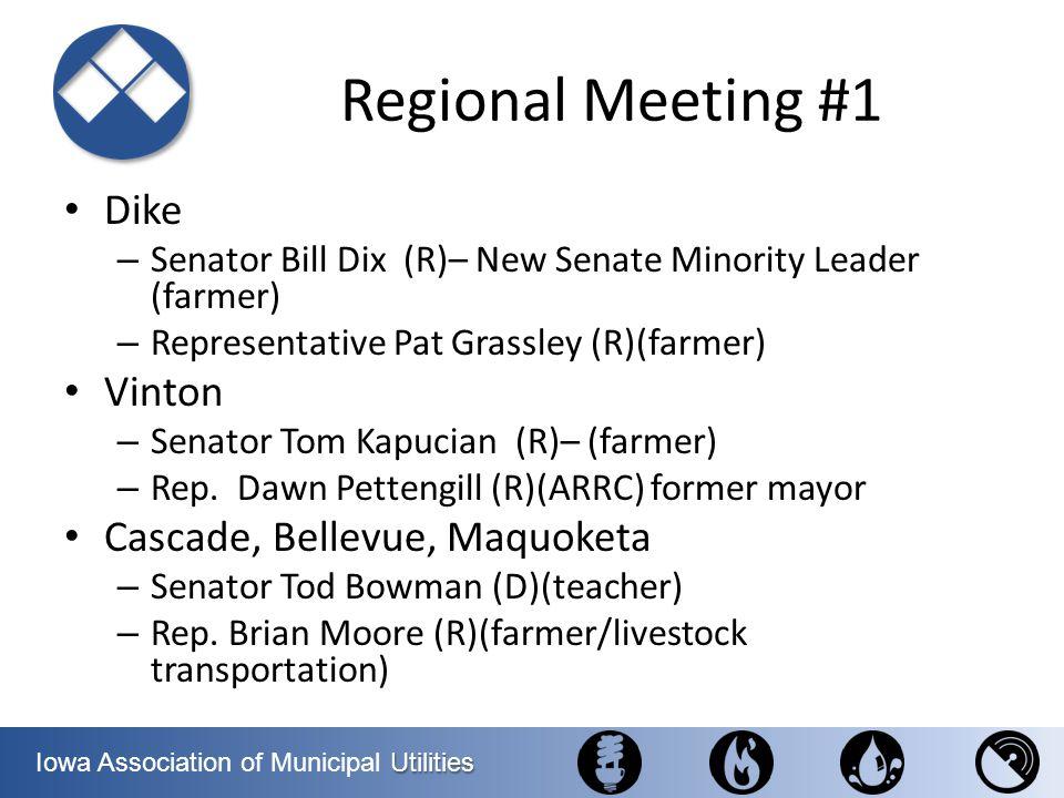 Regional Meeting #1 Dike Vinton Cascade, Bellevue, Maquoketa