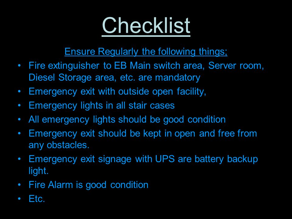Checklist Ensure Regularly the following things;