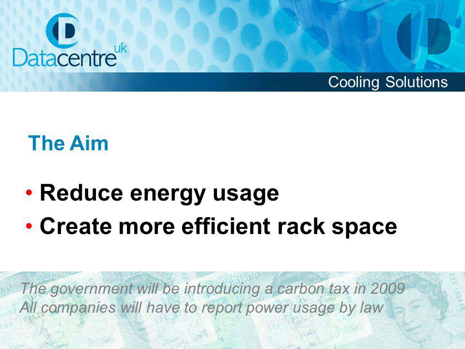 • Create more efficient rack space