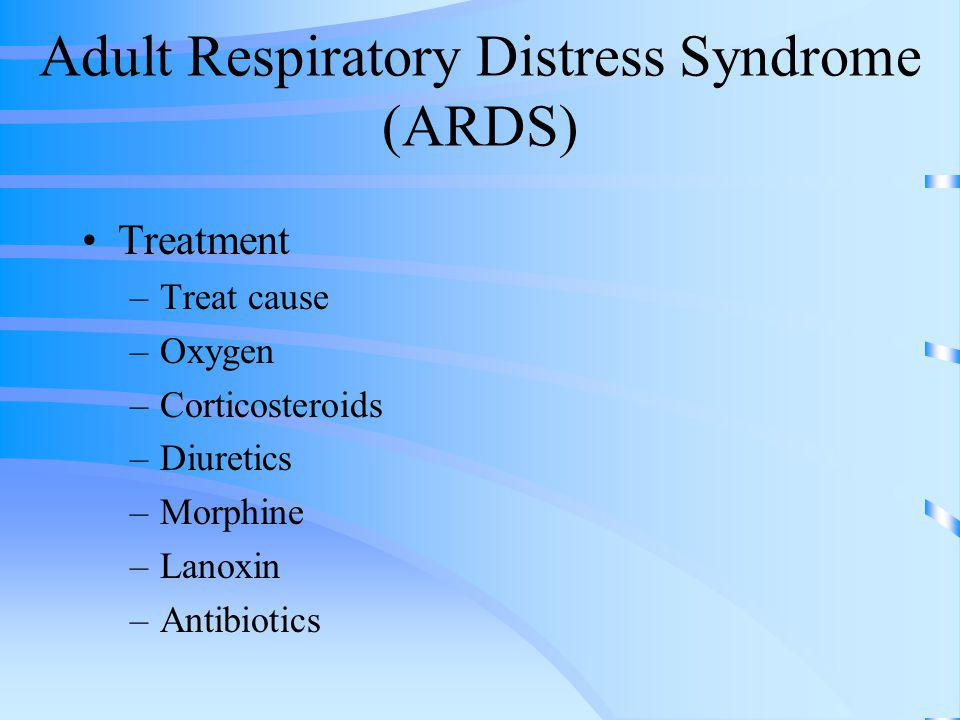 Symptoms of adult respiratory distress syndrome