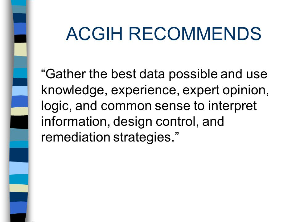 ACGIH RECOMMENDS
