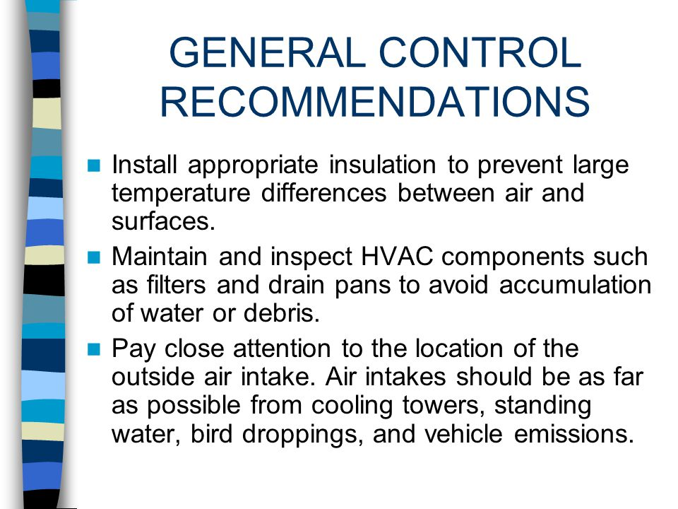 GENERAL CONTROL RECOMMENDATIONS