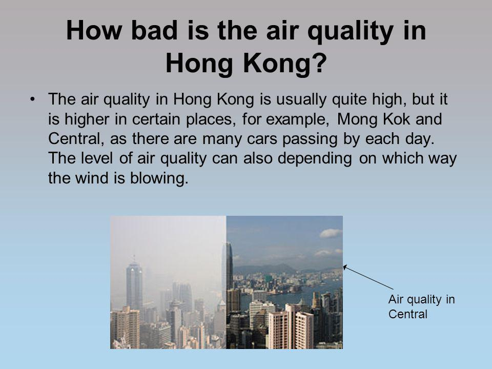 How bad is the air quality in Hong Kong