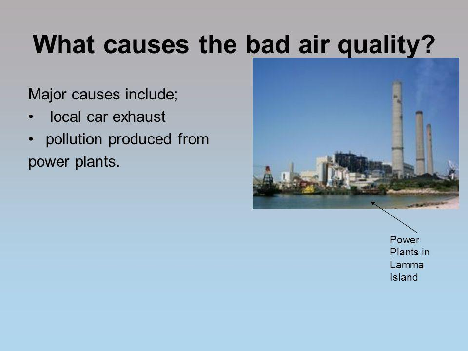 What causes the bad air quality