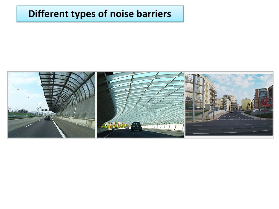 Different types of noise barriers