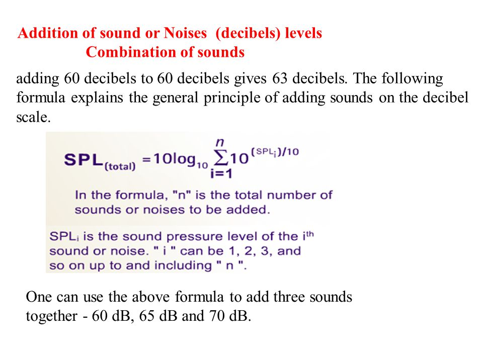 Addition of sound or Noises (decibels) levels
