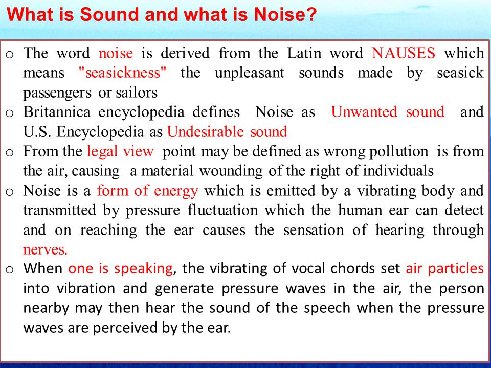 What is Sound and what is Noise