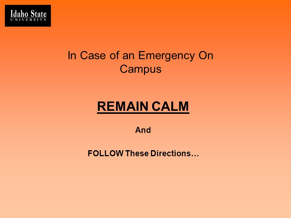 In Case of an Emergency On Campus