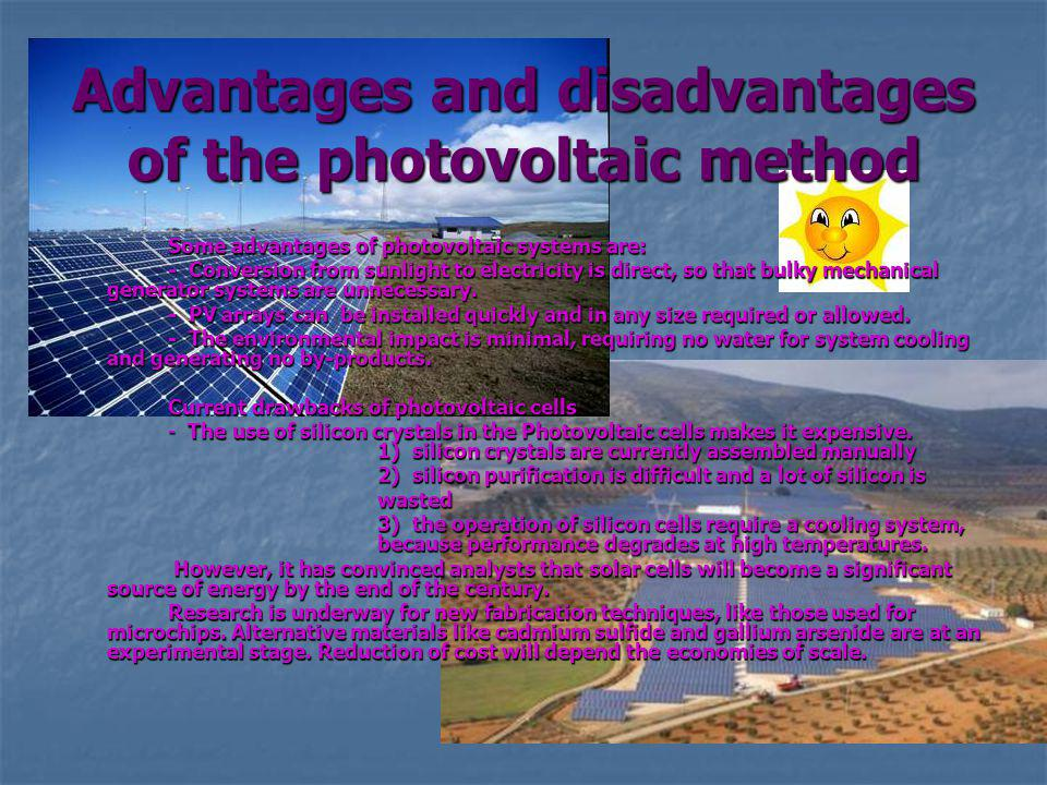 Advantages and disadvantages of the photovoltaic method