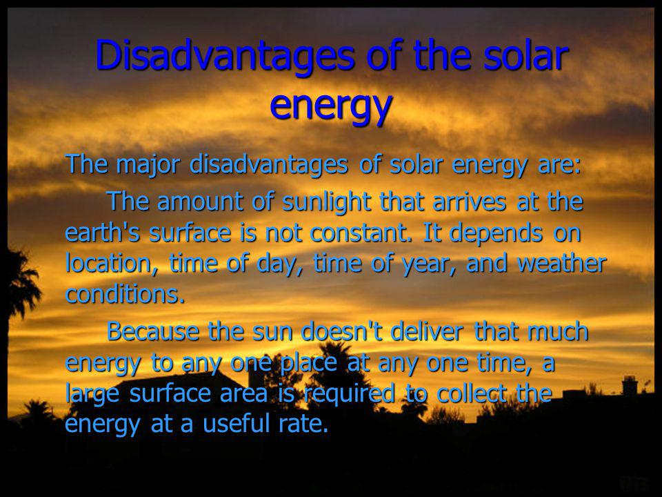 Disadvantages of the solar energy