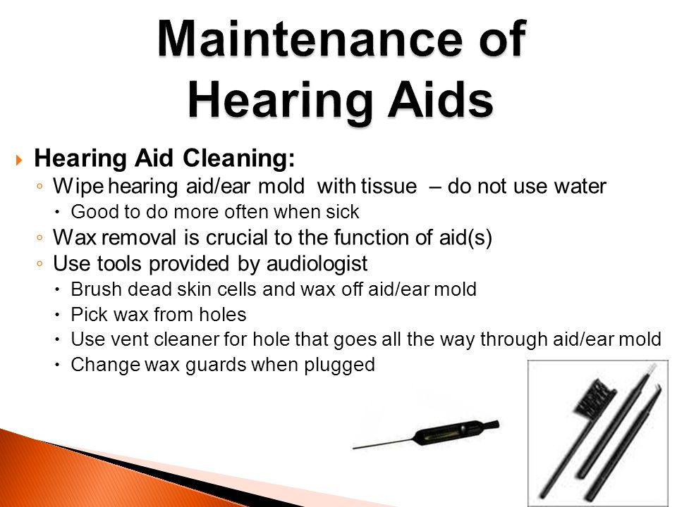Maintenance of Hearing Aids