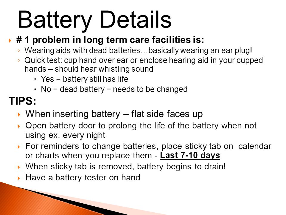 Battery Details TIPS: # 1 problem in long term care facilities is: