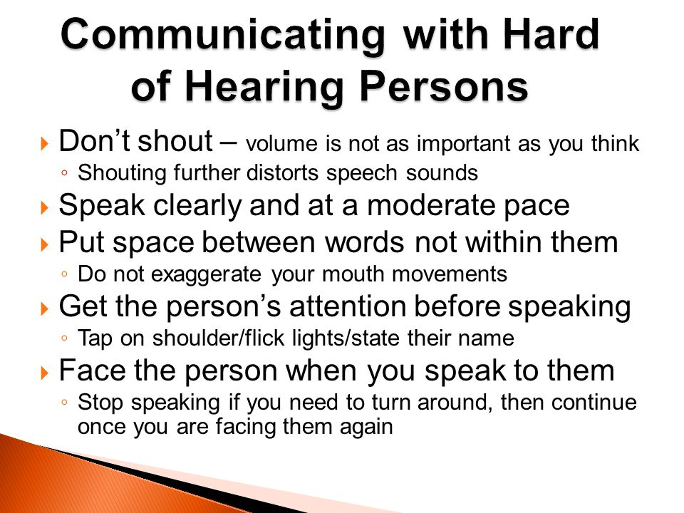 Communicating with Hard of Hearing Persons