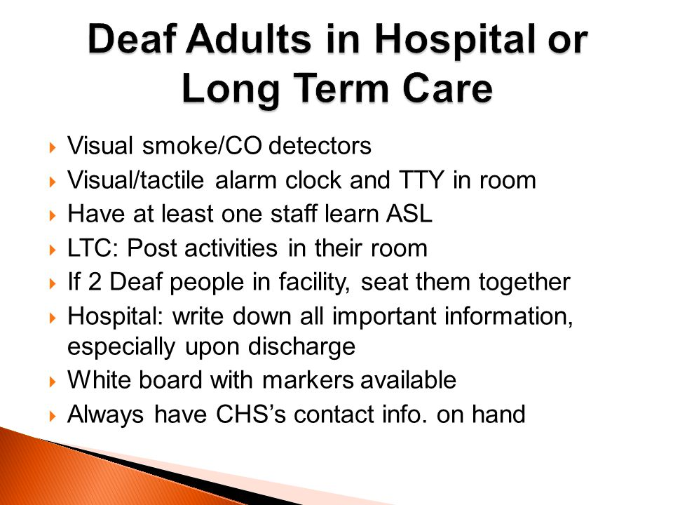 Deaf Adults in Hospital or Long Term Care