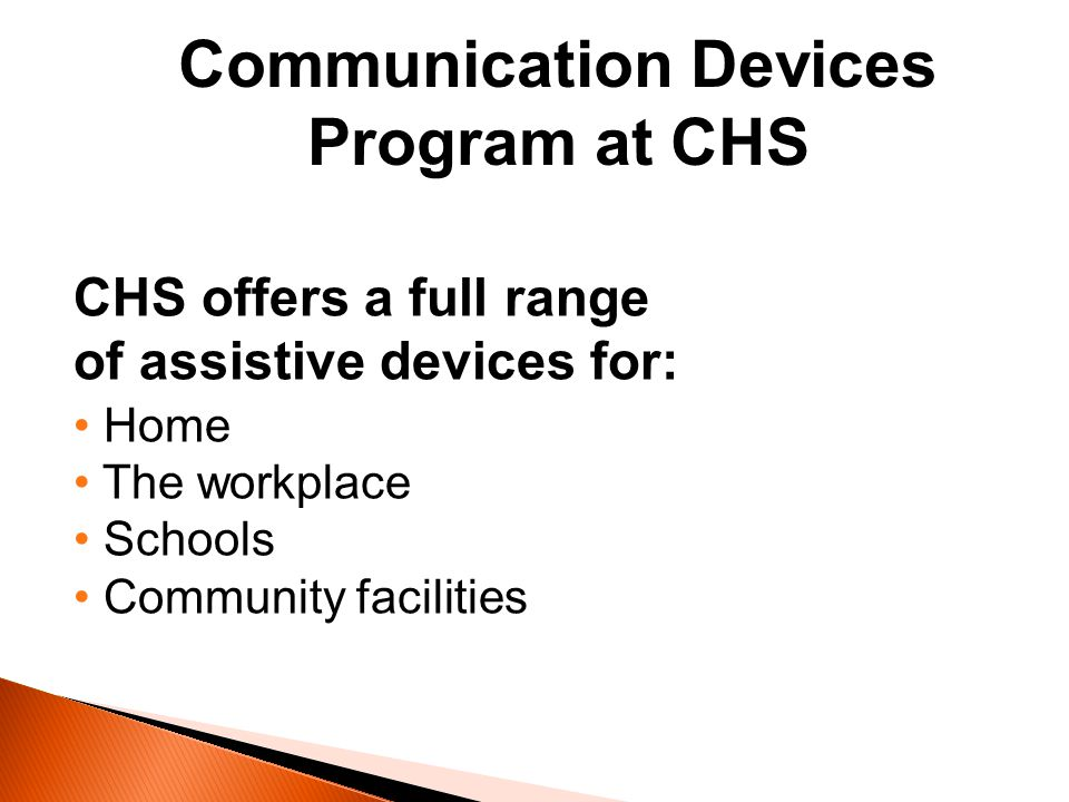 Communication Devices Program at CHS