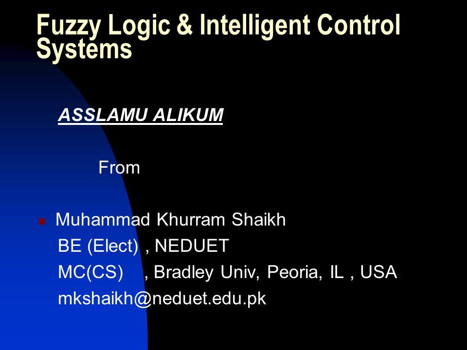 Fuzzy Logic & Intelligent Control Systems
