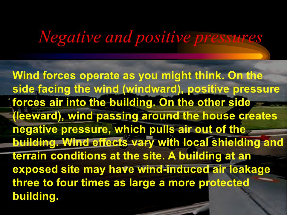 Negative and positive pressures