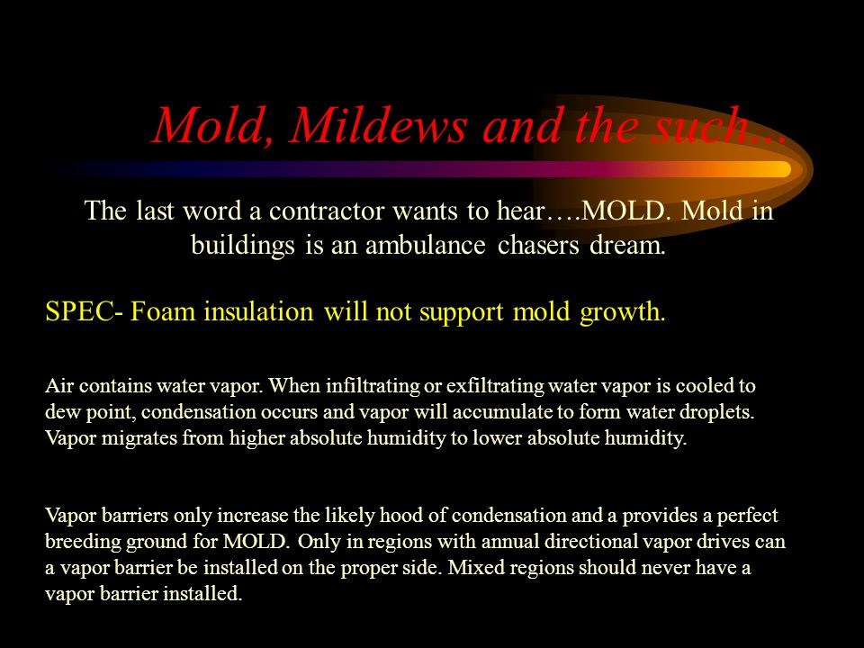 Mold, Mildews and the such...