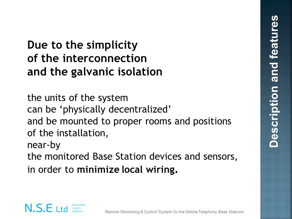 of the interconnection and the galvanic isolation