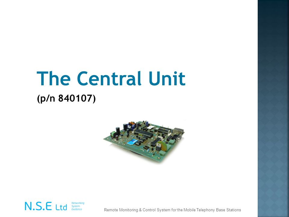 The Central Unit (p/n 840107) Remote Monitoring & Control System for the Mobile Telephony Base Stations.