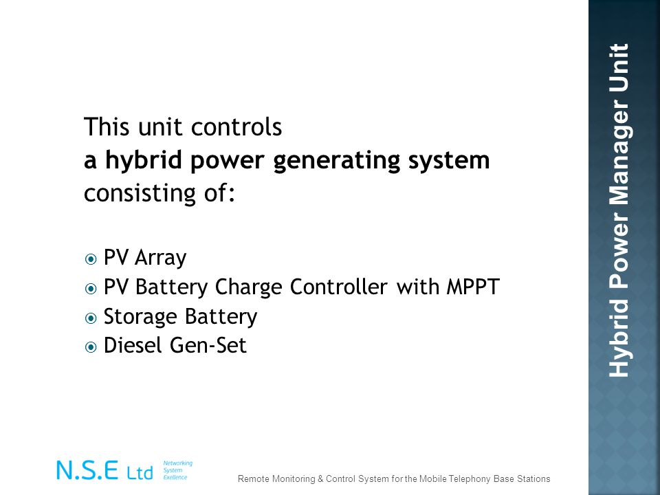 a hybrid power generating system consisting of: