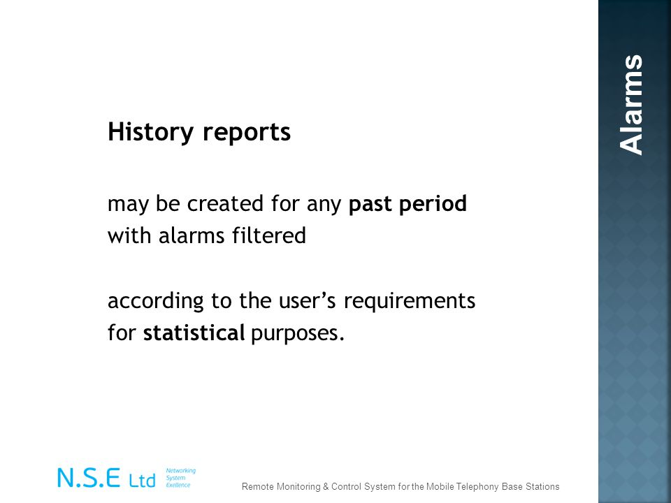 Alarms History reports may be created for any past period