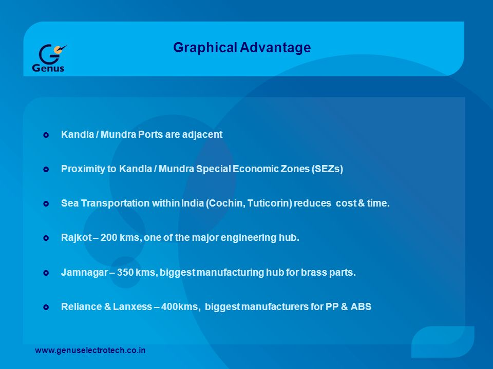 Graphical Advantage Kandla / Mundra Ports are adjacent