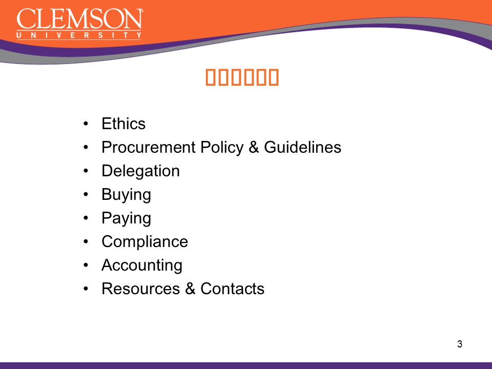 Topics Ethics Procurement Policy & Guidelines Delegation Buying Paying