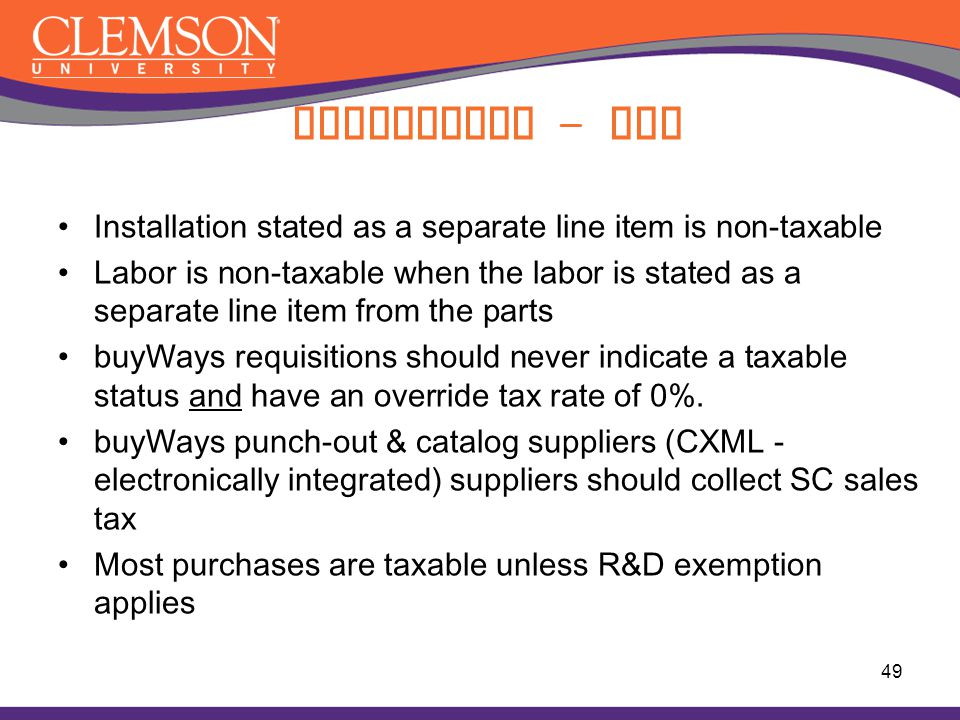 Compliance - Tax Installation stated as a separate line item is non-taxable.