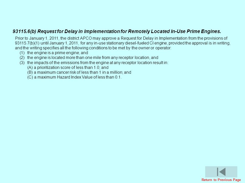 93115.6(b) Request for Delay in Implementation for Remotely Located In-Use Prime Engines.