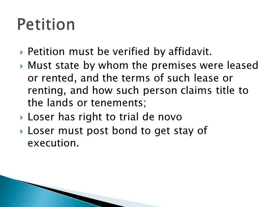Petition Petition must be verified by affidavit.