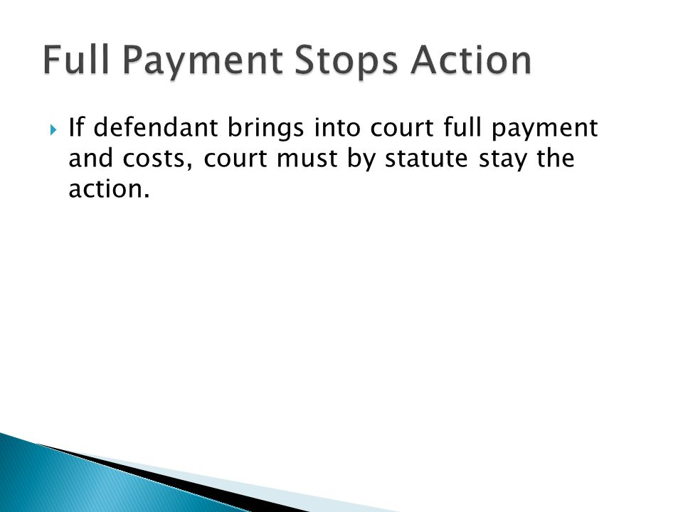 Full Payment Stops Action