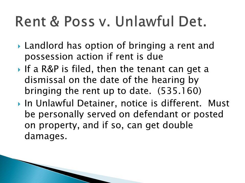 Rent & Poss v. Unlawful Det.