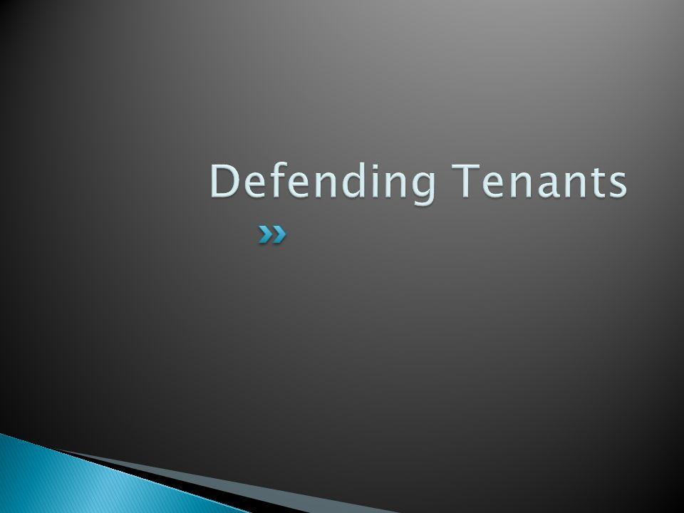 Defending Tenants