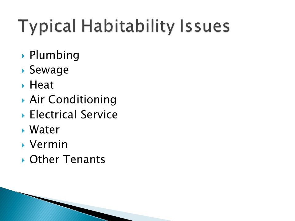 Typical Habitability Issues