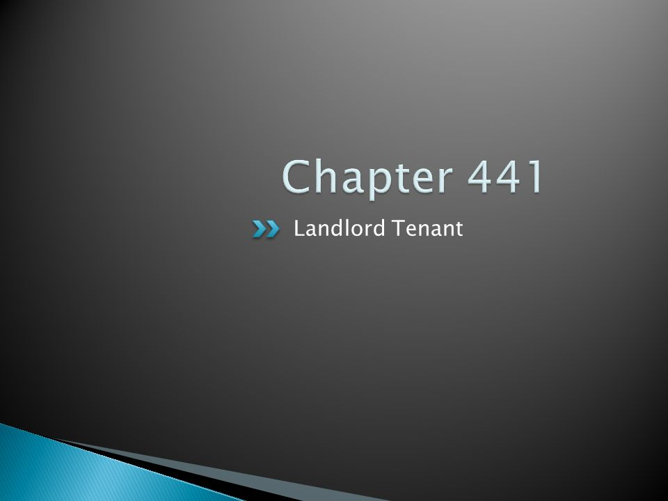 Chapter 441 Landlord Tenant