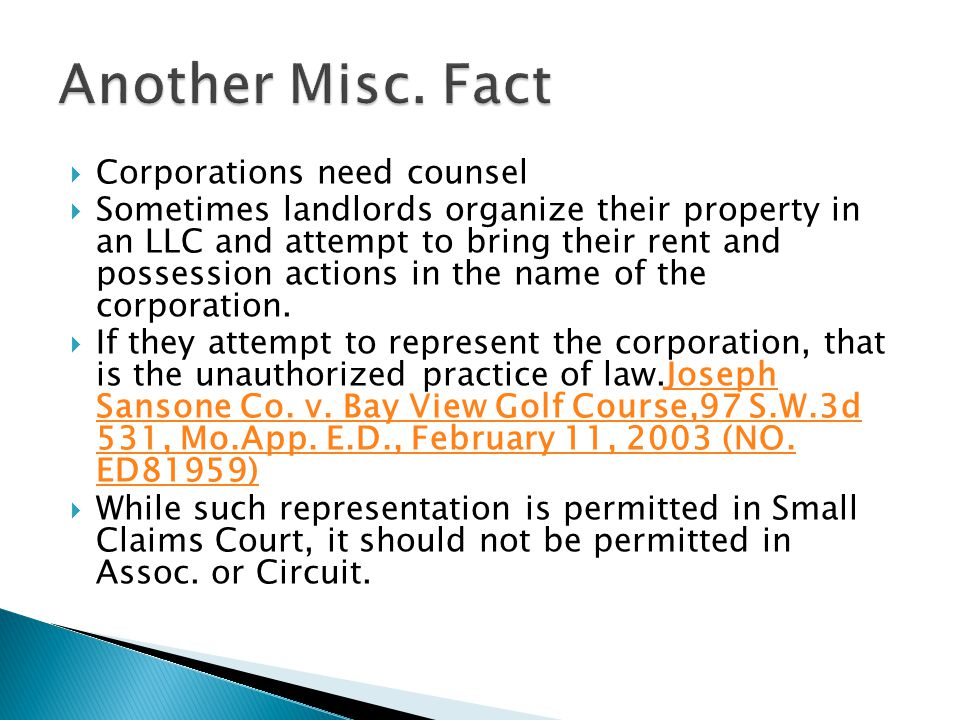 Another Misc. Fact Corporations need counsel