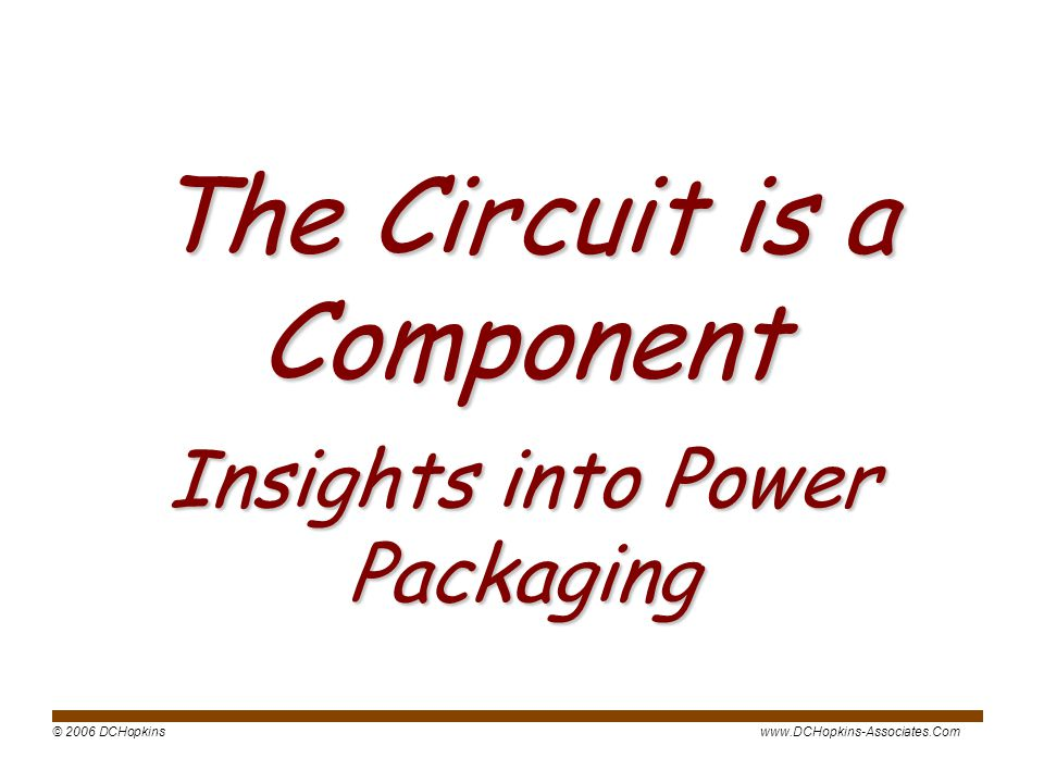 The Circuit is a Component