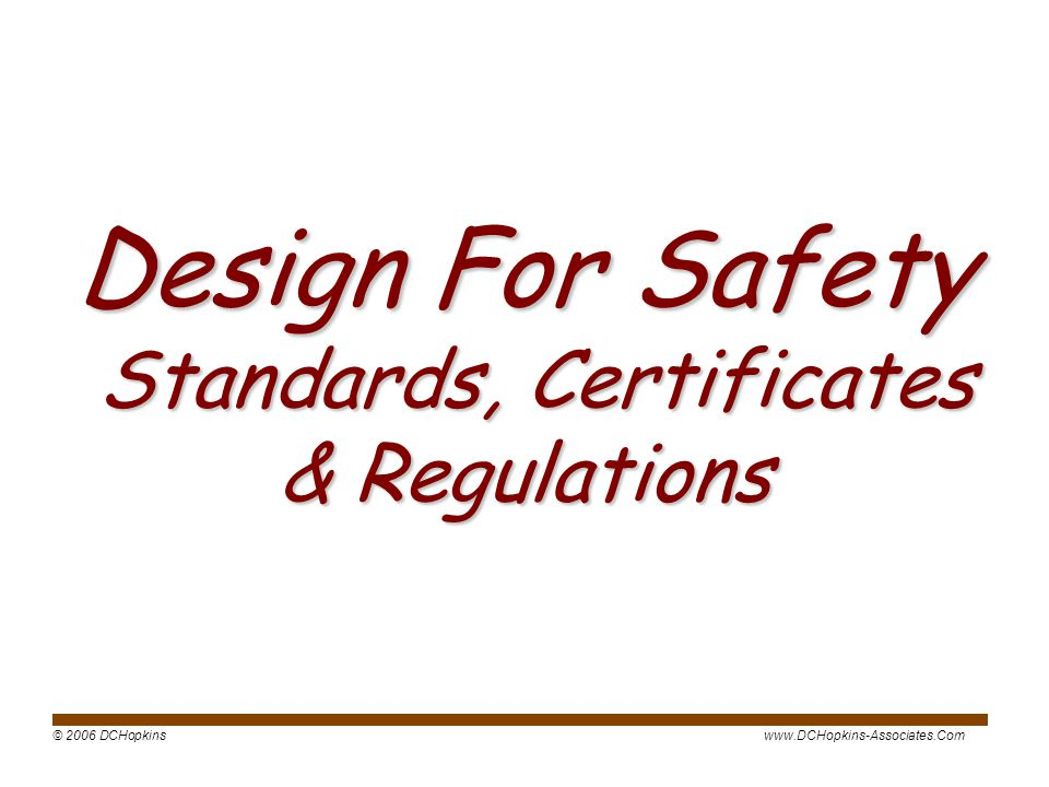 Design For Safety Standards, Certificates & Regulations