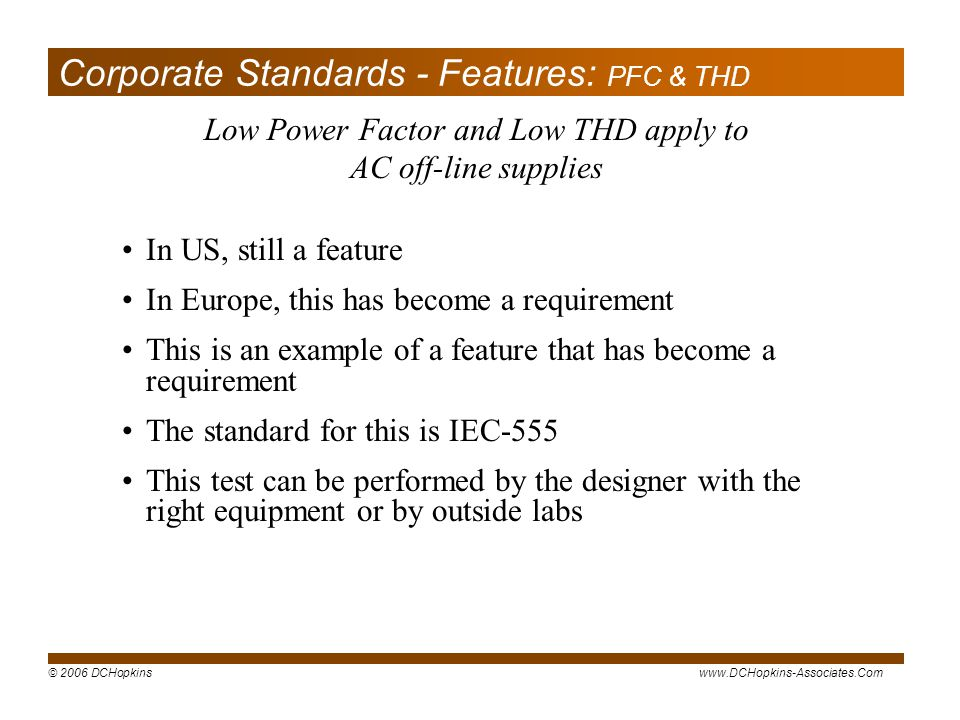 Corporate Standards - Features: PFC & THD