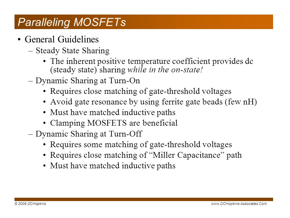 Paralleling MOSFETs General Guidelines Steady State Sharing