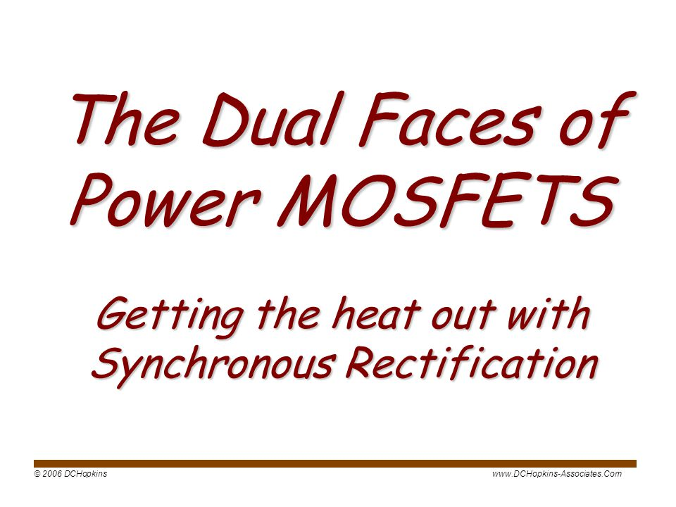 The Dual Faces of Power MOSFETS