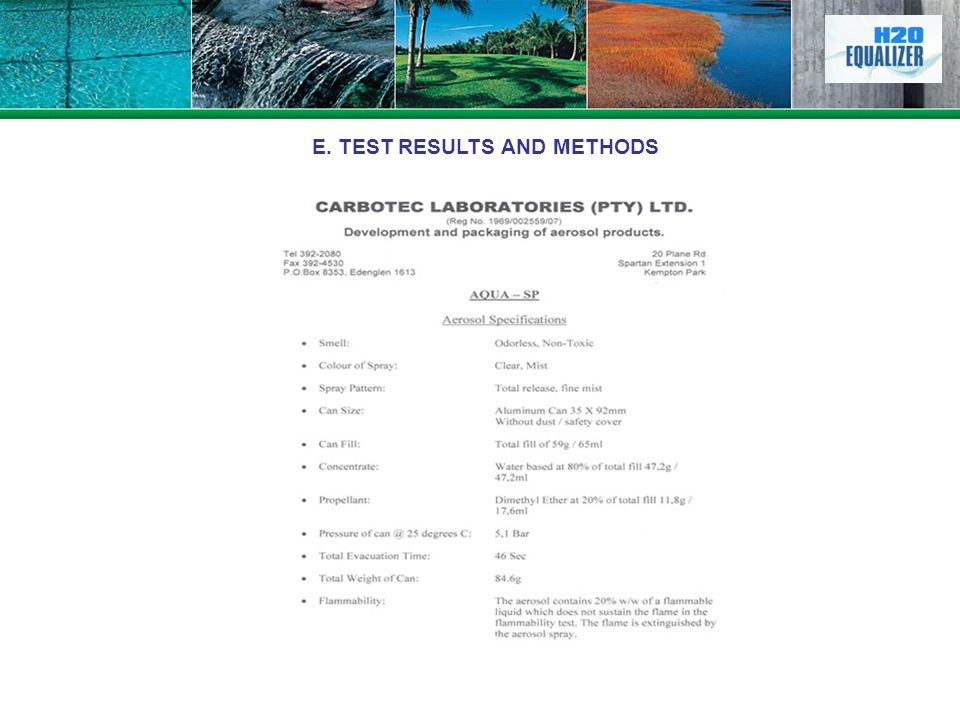 E. TEST RESULTS AND METHODS