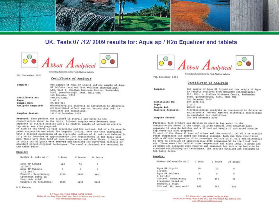 UK. Tests 07 /12/ 2009 results for: Aqua sp / H2o Equalizer and tablets