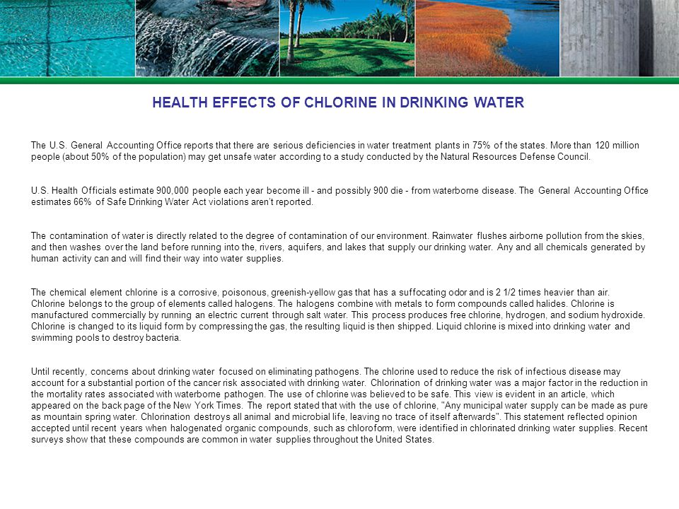 HEALTH EFFECTS OF CHLORINE IN DRINKING WATER