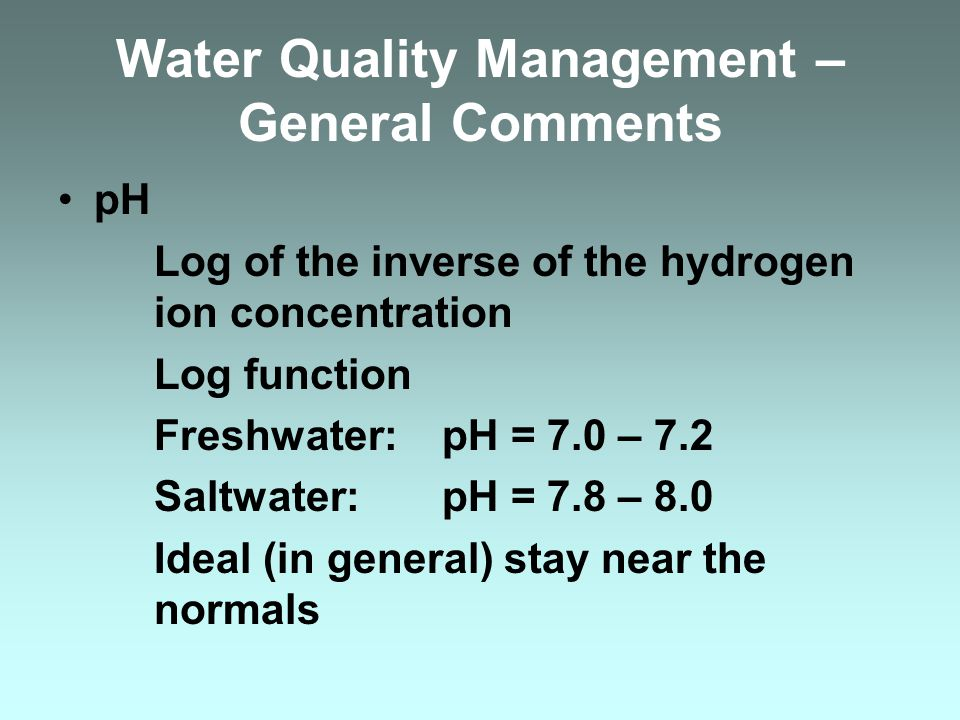 Water Quality Management –General Comments