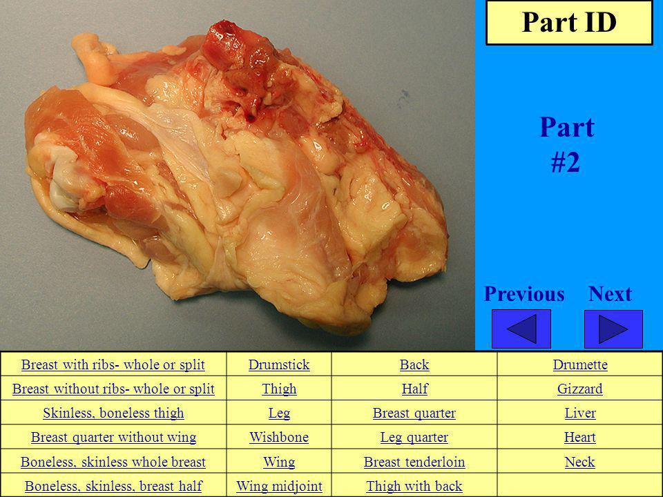 Part ID Part #2 Next Previous Breast with ribs- whole or split